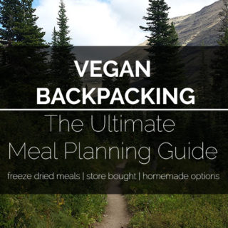 The ULTIMATE Vegan Backpacking Meal Guide! A list of vegan meal options for your backpacking adventure #vegan #backpacking #bearplate #meals #food