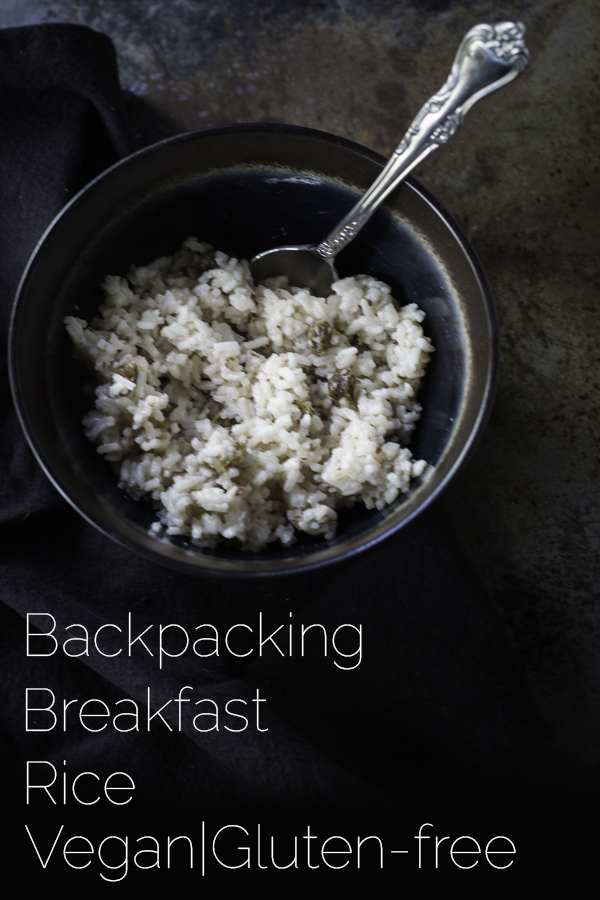 YUMMY!!! Backpacking Breakfast Rice! A fast and easy breakfast while you're out on the trail. #vegan #glutenfree #plantbased #breakfast #backpacking