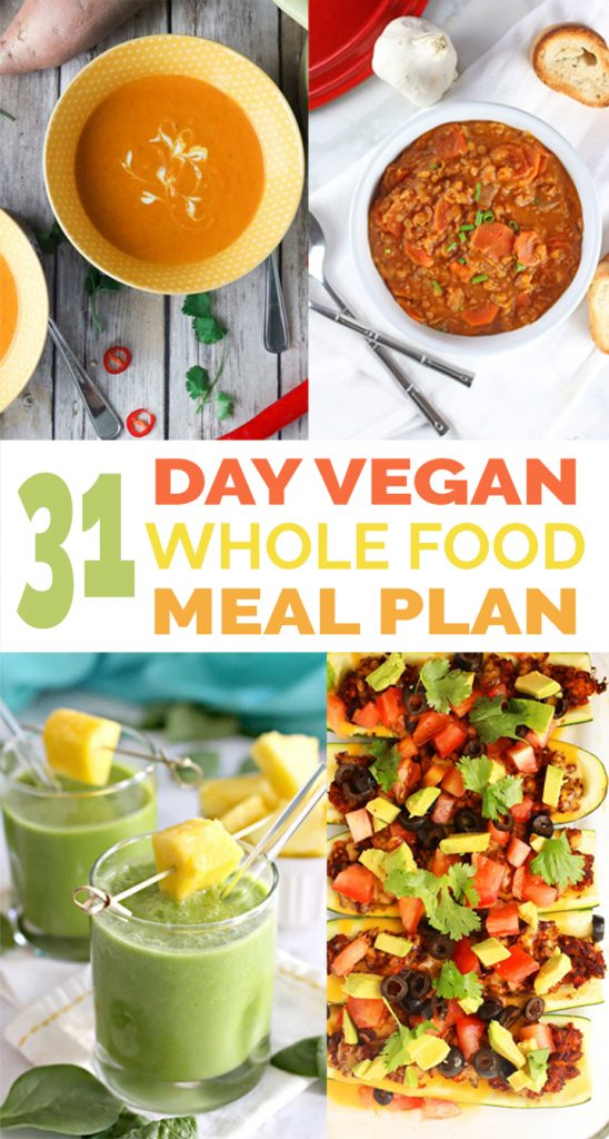 31 Day Healthy Vegan Whole Food Meal Plan For Weight Loss with free grocery list PDF